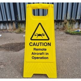 Caution Remote Aircraft In Operation Freestanding Sign