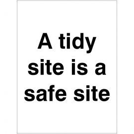 A Tidy Site Is A Safe Site Sign