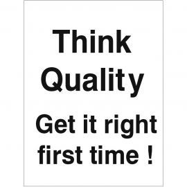 Get It Right First Time Sign