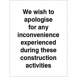 We Wish To Apologise Sign
