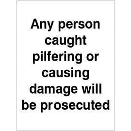 Any Person Caught Pilfering Sign