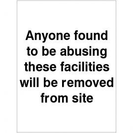 Anyone Found Abusing These Facilities Sign