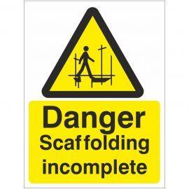 Danger Scaffolding Incomplete Sign