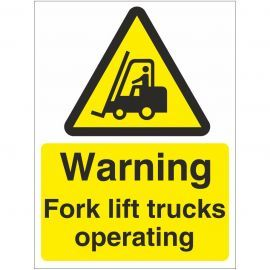 Warning Fork Lift Trucks Operating Sign