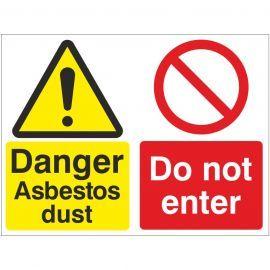 Danger Asbestos Dust Do Not Enter Sign