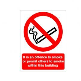 It Is An Offence To Smoke Or Permit Others To Smoke Within This Building Sign