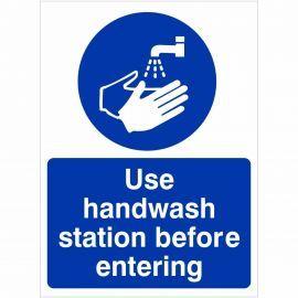 Use Handwash Station Before Entering Sign