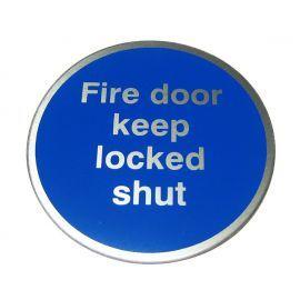Fire Door Keep Locked Shut Aluminium Door Sign
