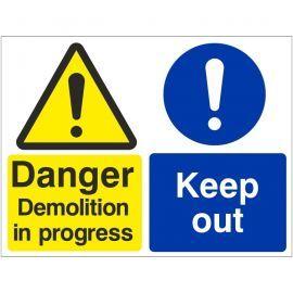 Danger Demolition In Progress - Keep Out Sign