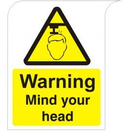 Curve Top Warning Mind Your Head Sign