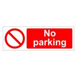 No Parking Sign 600W x 200Hmm - Rigid Plastic
