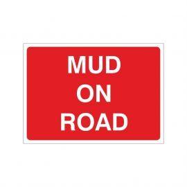Mud On Road Temporary Sign - 1050W x 750Hmm