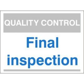 Final Inspection Quality Control Sign With Blue Text