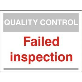 Failed Inspection Quality Control Sign