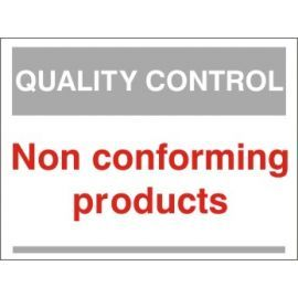 Non Confirming Products Quality Control Sign