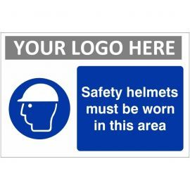 Safety Helmets Must Be Worn In This Area Custom Logo Sign