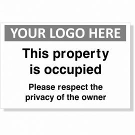 This Property Is Occupied Please Respect The Privacy Of The Owner Custom Logo Sign