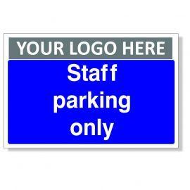 Staff Parking Only Custom Logo Sign