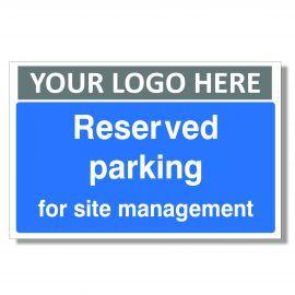 Reserved Parking For Site Management Custom Logo Sign