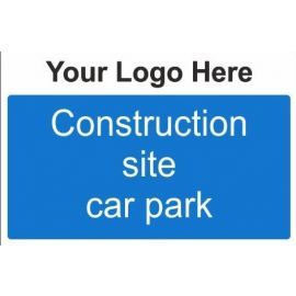 Construction Site Car Park Custom Logo Sign