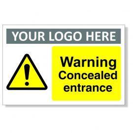 Warning Concealed Entrance Custom Logo Warning Sign