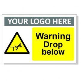 Warning Drop Below Custom Logo Warning Sign