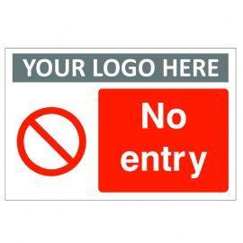 No Entry Custom Logo Sign