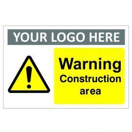 Warning Construction Area Custom Logo Warning Sign