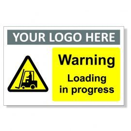 Warning Loading In Progress Custom Logo Sign
