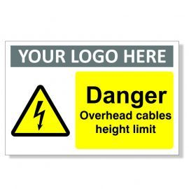 Danger Overhead Cables Height Limit Custom Logo Warning Sign