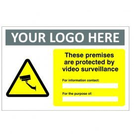 These Premises Are Protected By Video Surveillance Custom Logo CCTV Sign