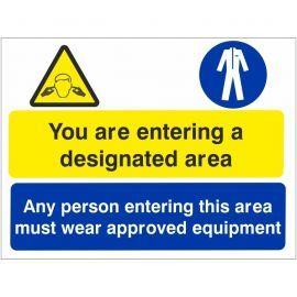 You Are Entering A Designated Area Sign