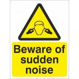 Beware Of Sudden Noise Sign