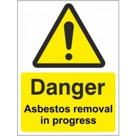 Danger asbestos removal in progress sign in a variety of sizes and materials with or without your logo