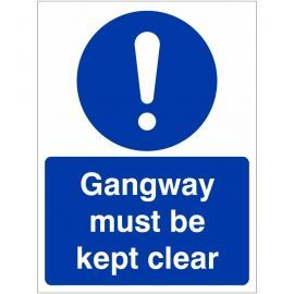 Gangway Must Be Clear Sign