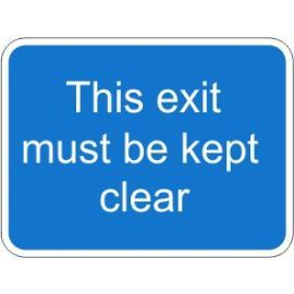 This Exit Must Be Kept Clear Traffic Sign