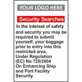 Security searches sign 600w x 800hmm with or without your logo