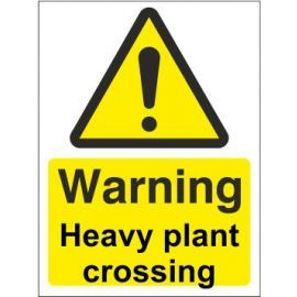 Warning heavy plant crossing sign in a variety of sizes and materials with or without your logo