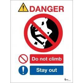 Danger Do Not Climb Sign - Stay Away