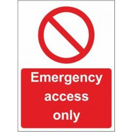Emergency access only sign in a variety of sizes and materials with or without your logo