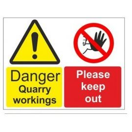 Danger quarry workings please keep out multi message sign in a variety of sizes and materials