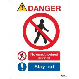 Danger No Unauthorised Access Sign - Stay Out
