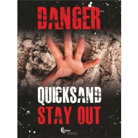 Danger Quicksand Sign - Stay Out