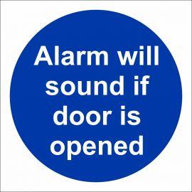 Alarm Will Sound If Door Is Opened Door Sign