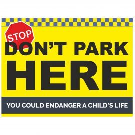 Don't Park Here Sign - Composite Board