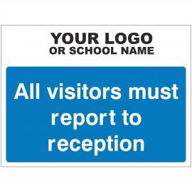All Visitors Must Report To Reception School Sign - Composite Board