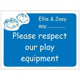 Please Respect Our Play Equipment School Sign - Composite Board