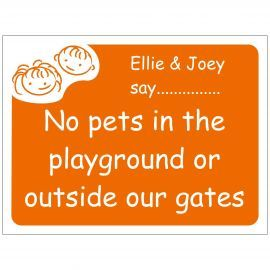 No Pets In The Playground Or Outside Our Gates School Sign - Composite Board