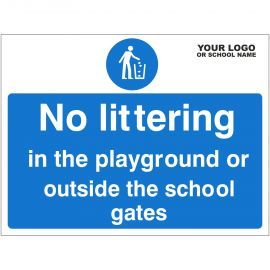 No Littering In The Playground Or Outside The School Gates Sign - Composite Board