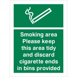 Smoking Area Please Keep This Area Tidy Sign And Discard Cigarette Ends In Bins Provided Sign